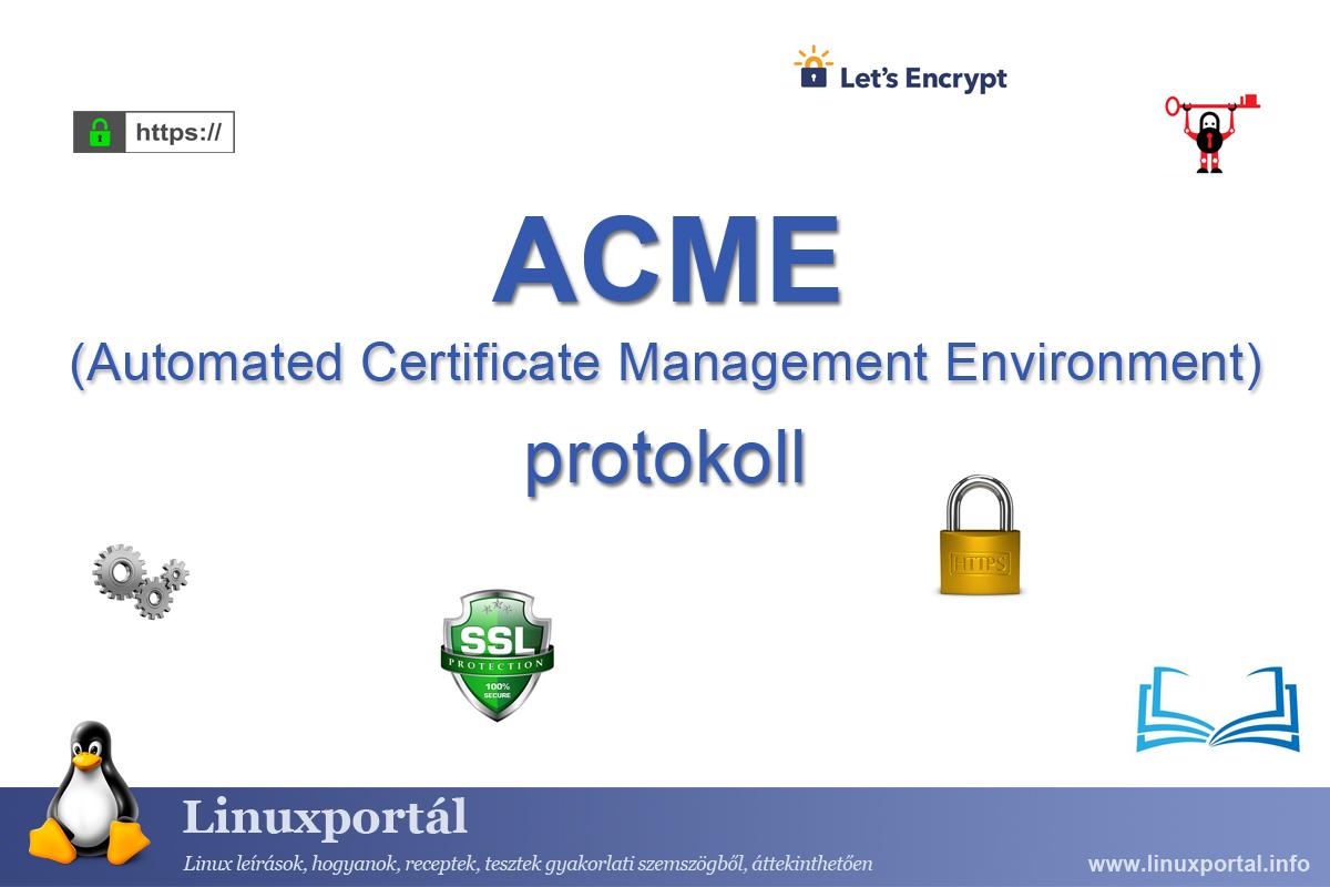 ACME (Automated Certificate Management Environment) | Linux Portal
