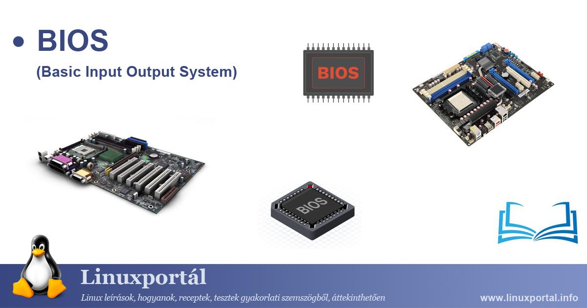 BIOS (Basic Input Output System) | Linux Portal - Encyclopedia
