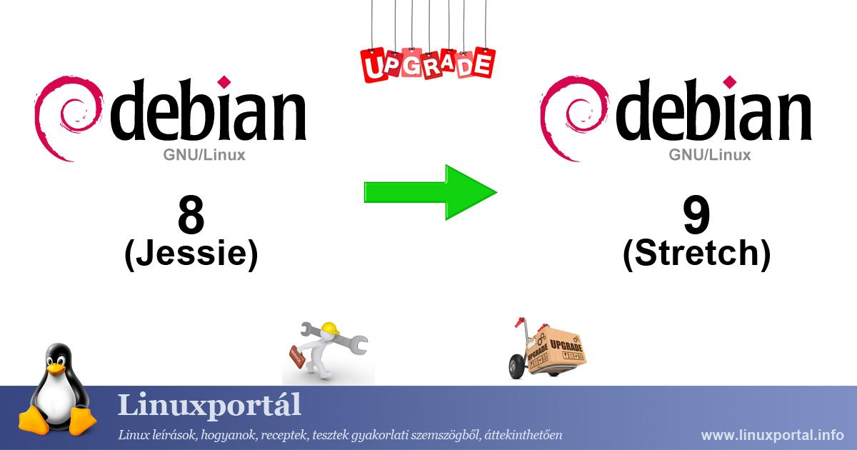 Upgrading Debian 8 (Jessie) to Debian 9 (Stretch) | Linux Portal