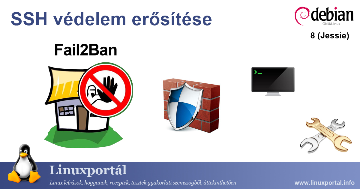 Enhance SSH protection with Fail2Ban filter on Debian 8 (Jessie)