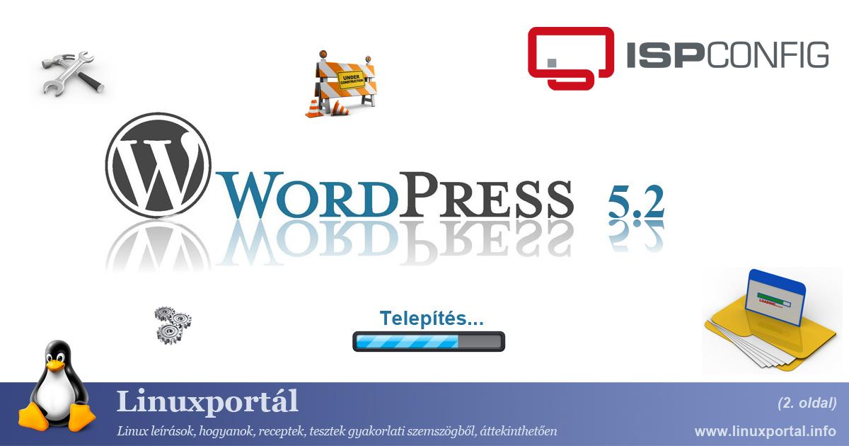 Installing WordPress 5.2 CMS on ISPConfig Server Environment (page 2) | Linux Portal