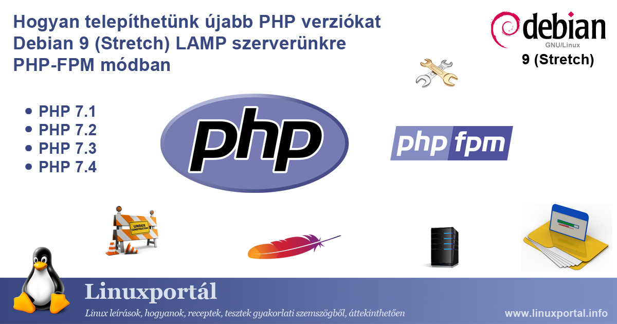 How to install newer PHP versions on our Debian 9 (Stretch) LAMP server in PHP-FPM mode | Linux Portal