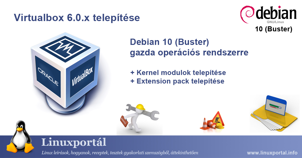 Install VirtualBox 6.0.x on Debian 10 (Buster) Host Operating System | Linux Portal
