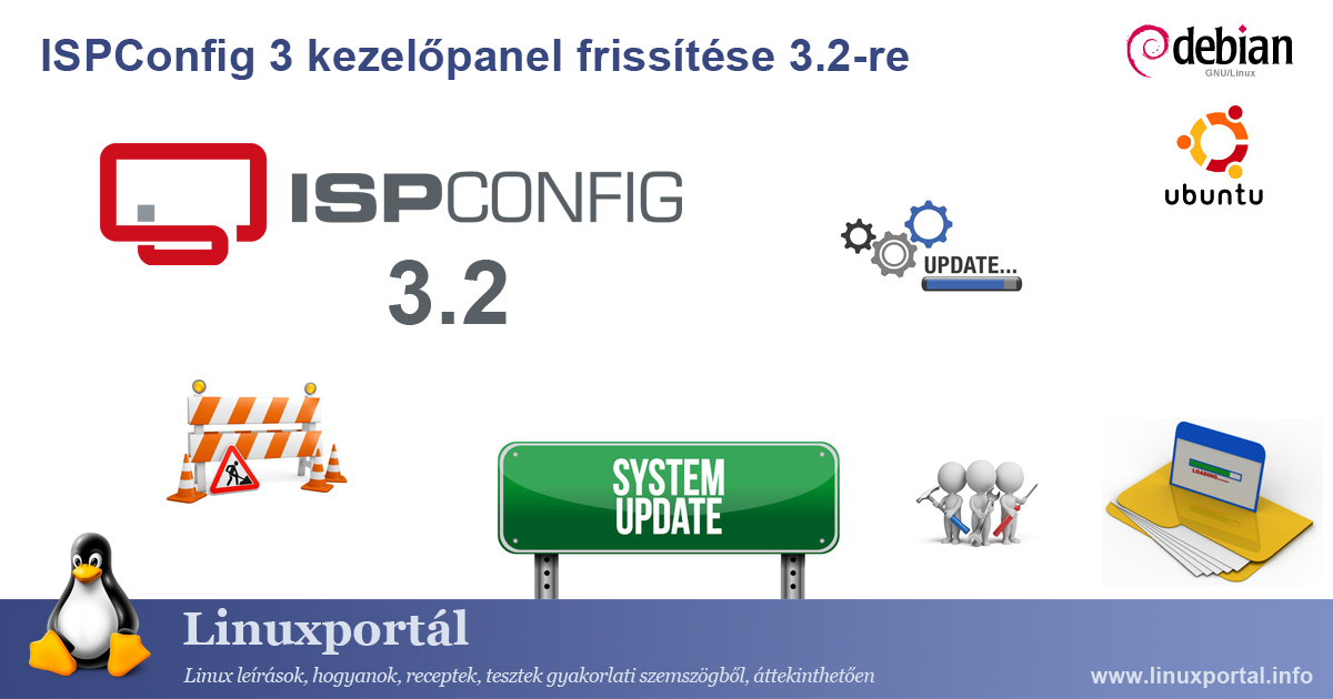 Upgrading ISPConfig 3 Control Panel to 3.2 Linux portal
