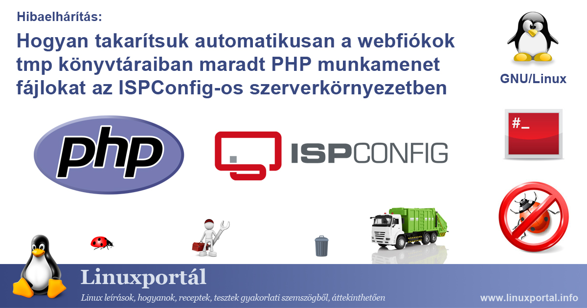 How to Automatically Clean PHP Session Files Left in Web Account Tmp Directories in an ISPConfig Server Environment | Linux portal