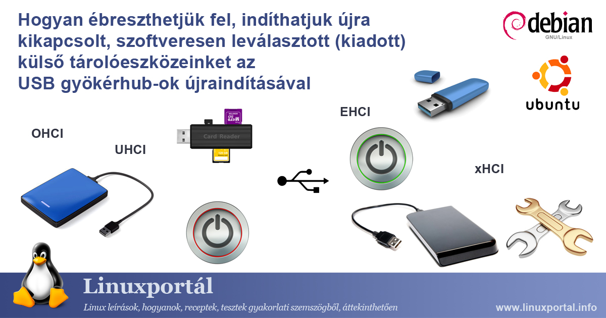 How to wake up, restart your disabled, software-disconnected (released) external storage devices by restarting the USB root hubs | Linux portal