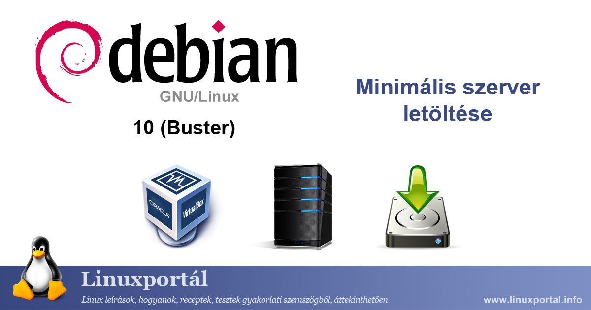 Debian 10 (Buster) Minimum Server Download | Linux Portal