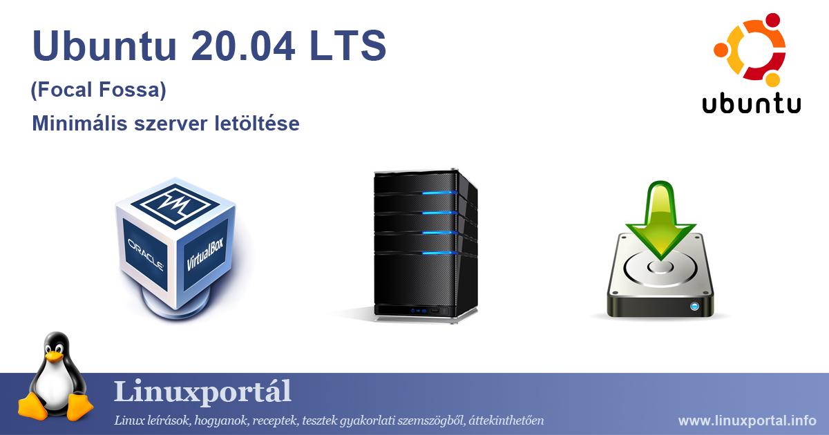 Ubuntu 20.04 LTS (Focal Fossa) Minimal Server Download Linux portal