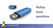 Creating a Bootable Pen Drive with Rufus | Linux Portal